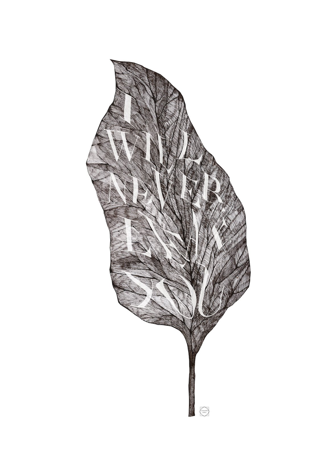 I will never leaf you